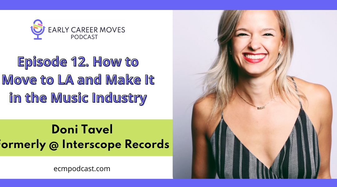 Episode 12: How to Move to LA and Make It In The Music Industry, with Doni Tavel