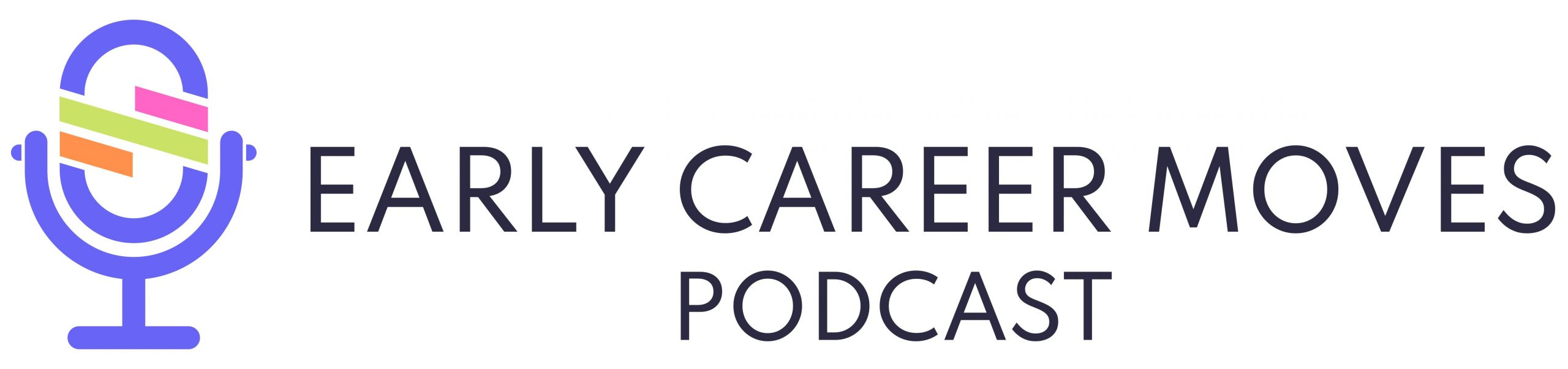 The Early Career Moves Podcast